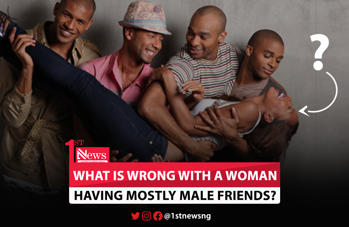 What is wrong with a woman having mostly male friends? - Nkem Ndem