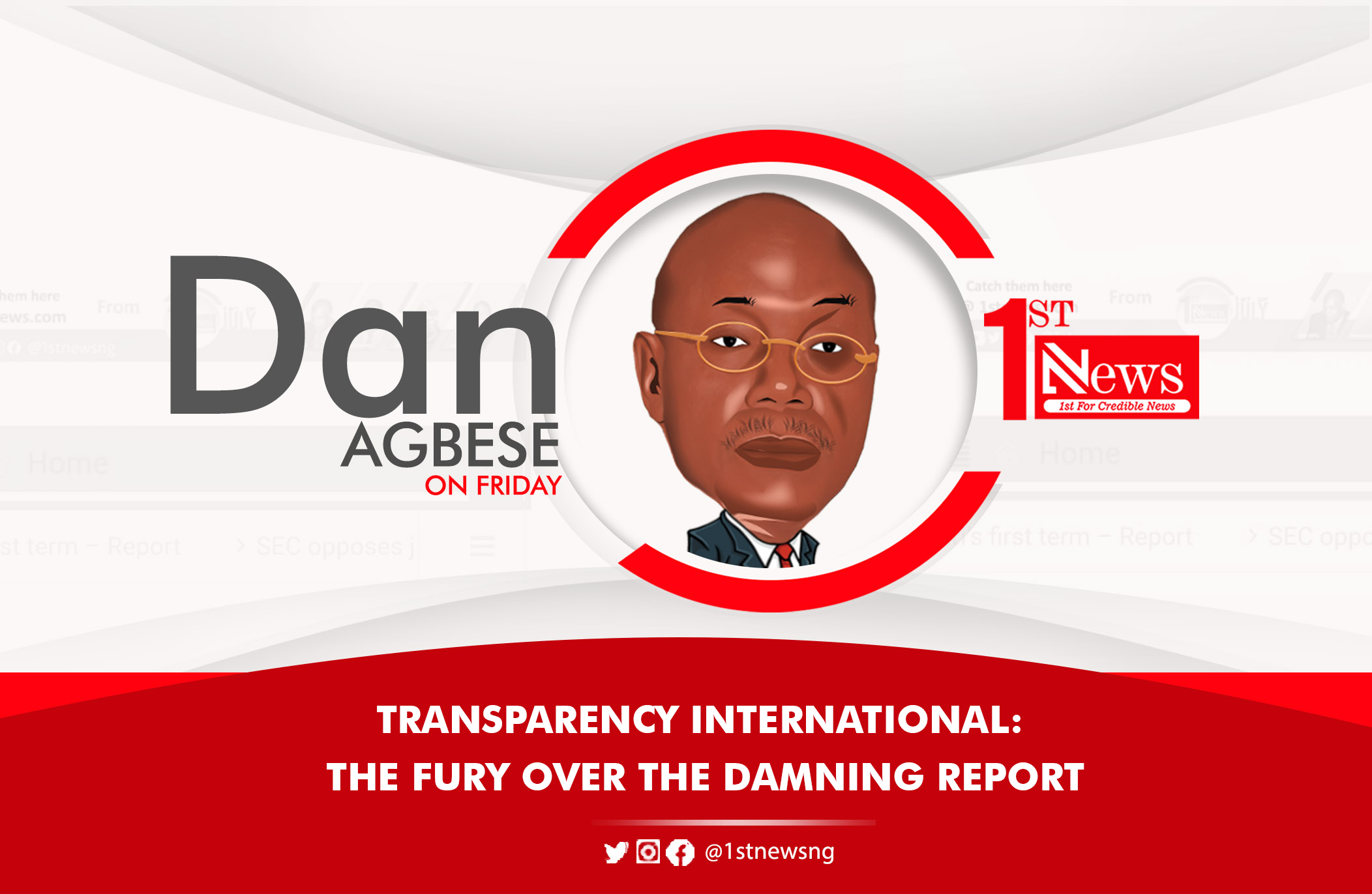 Transparency International: The fury over the damning report  - Dan Agbese