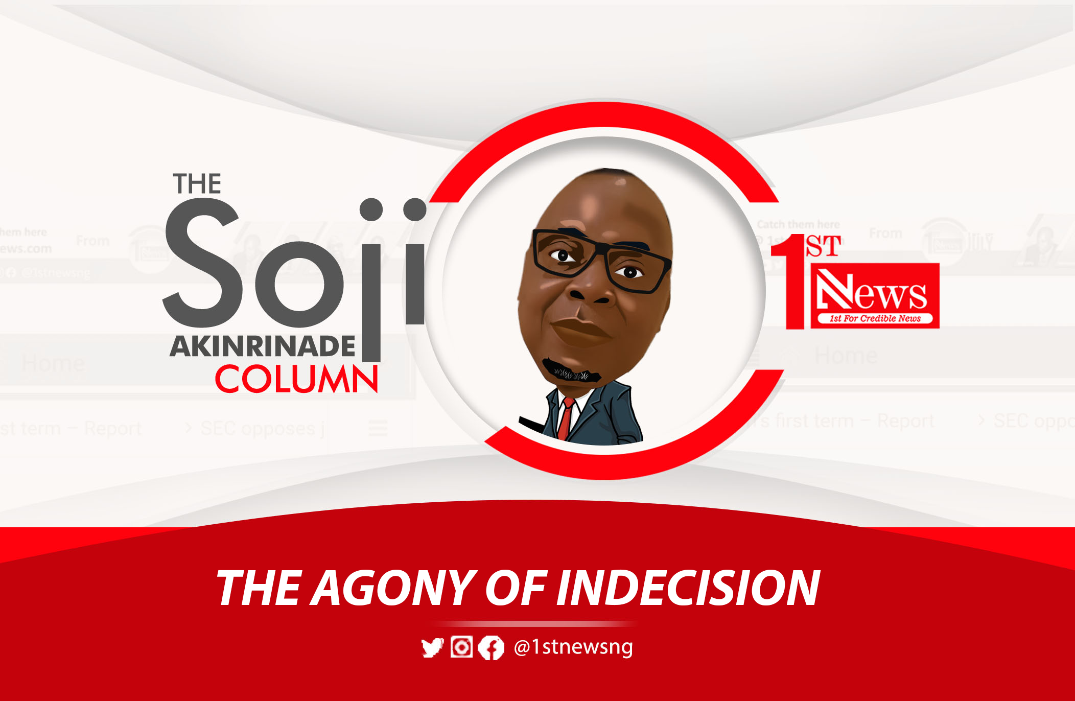 Buhari: The agony of indecision - Soji Akinrinade